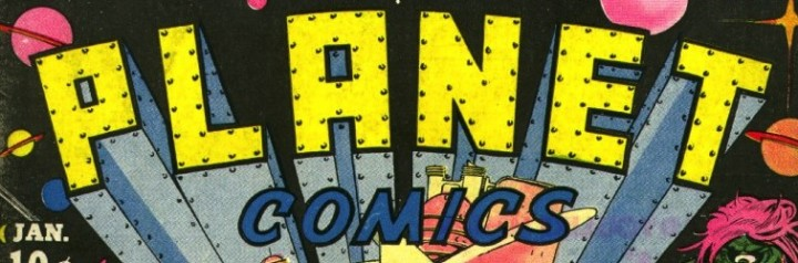Planet Comics, Fiction House, 1940-1943