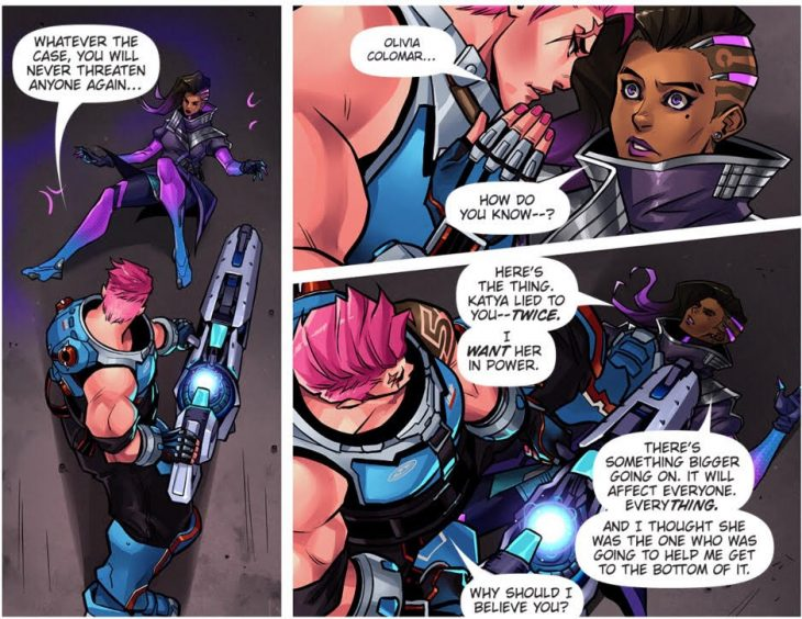 Zarya interrogates Sombra. Sombra tells Zarya that she's been lied to. Overwatch #15: Searching. Blizzard Entertainment, September 2017. Andrew Robinson and Joelle Sellner (writers), Kate Niemczyk (artist), Comicraft (letterer). http://comic.playoverwatch.com/en-us/zarya-searching