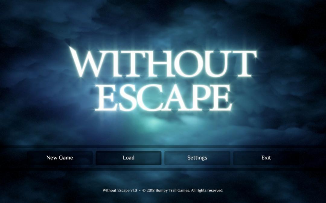 Without Escape, Bumpy Trail Games, 2018