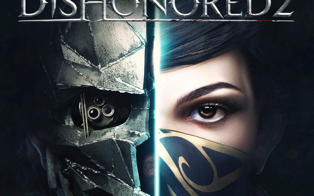 Dishonored 2 cover art, Arkane Studios, Bethesda, 2016