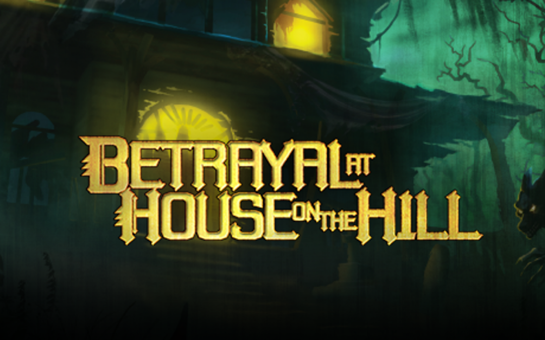 An image of the cover to Betrayal at House on the Hill, depicting the title against a background of a spooky haunted house with glowing yellow windows against a green background.