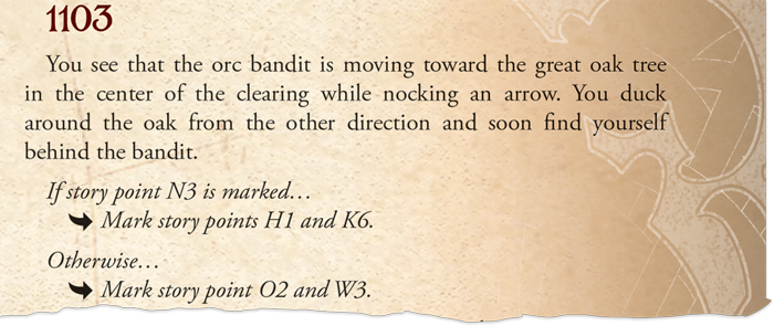 """A screenshot of one of the choices from Legacy of Dragonholt, reading, """"You see that the orc bandit is moving toward the great oak tree in the center of the clearing while nocking an arrow. you duck around the oak from the other direction and soon find yourself behind the bandit. If story point N3 is marked...Mark story points H1 and K6. Otherwise... Mark story point O2 and W3."""""""