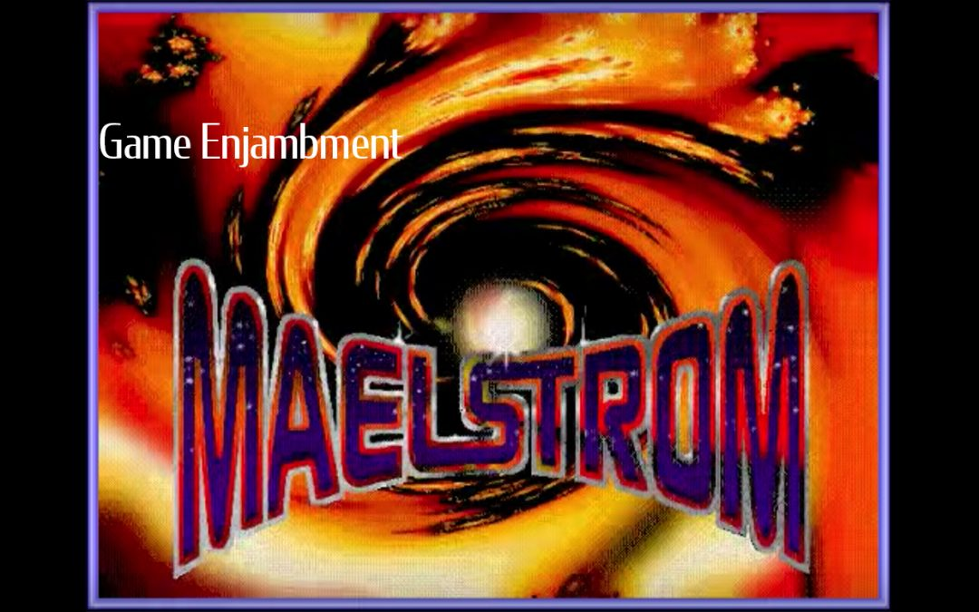 "Maelstrom's cover art, consisting of an orange and yellow swirl with the world ""Maelstrom"" on top. The image also reads ""Game Enjambment."""