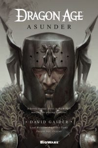 Cover of Asunder. Written by David Gaider, Tor Books, December 2011.