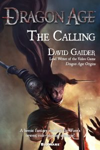 Cover of The Calling. Written by David Gaider, Tor Books, October 2009.