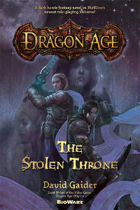 Cover of The Stolen Throne. Written by David Gaider, Tor Books, March 2009.