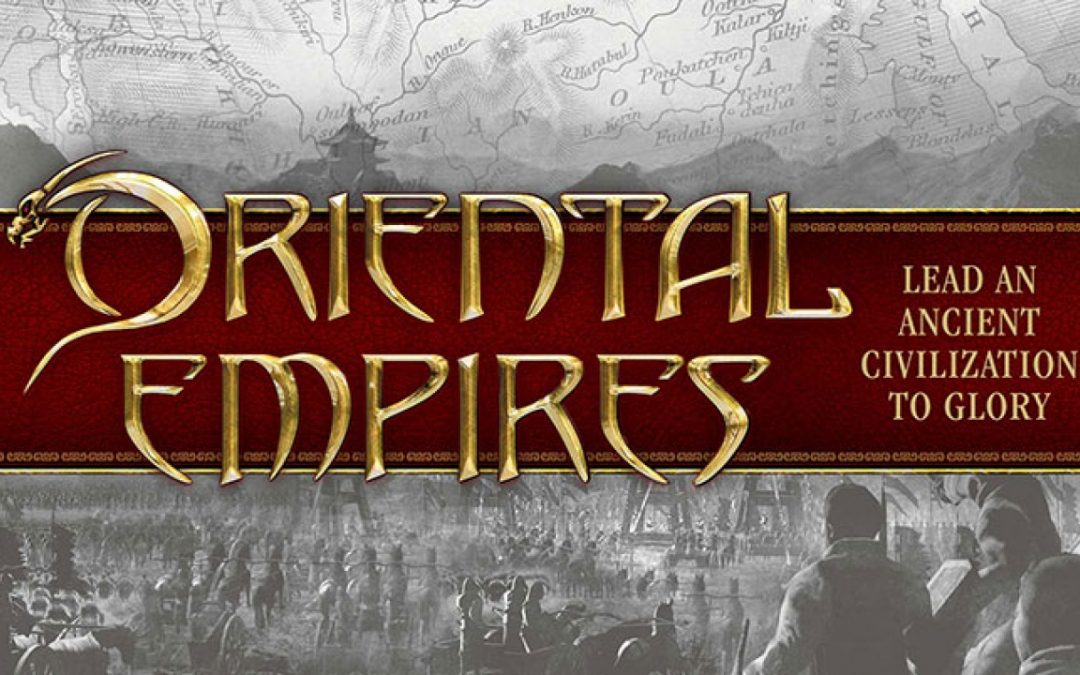 Review: Oriental Empires Doesn't Need That 'Exotic' Flavor