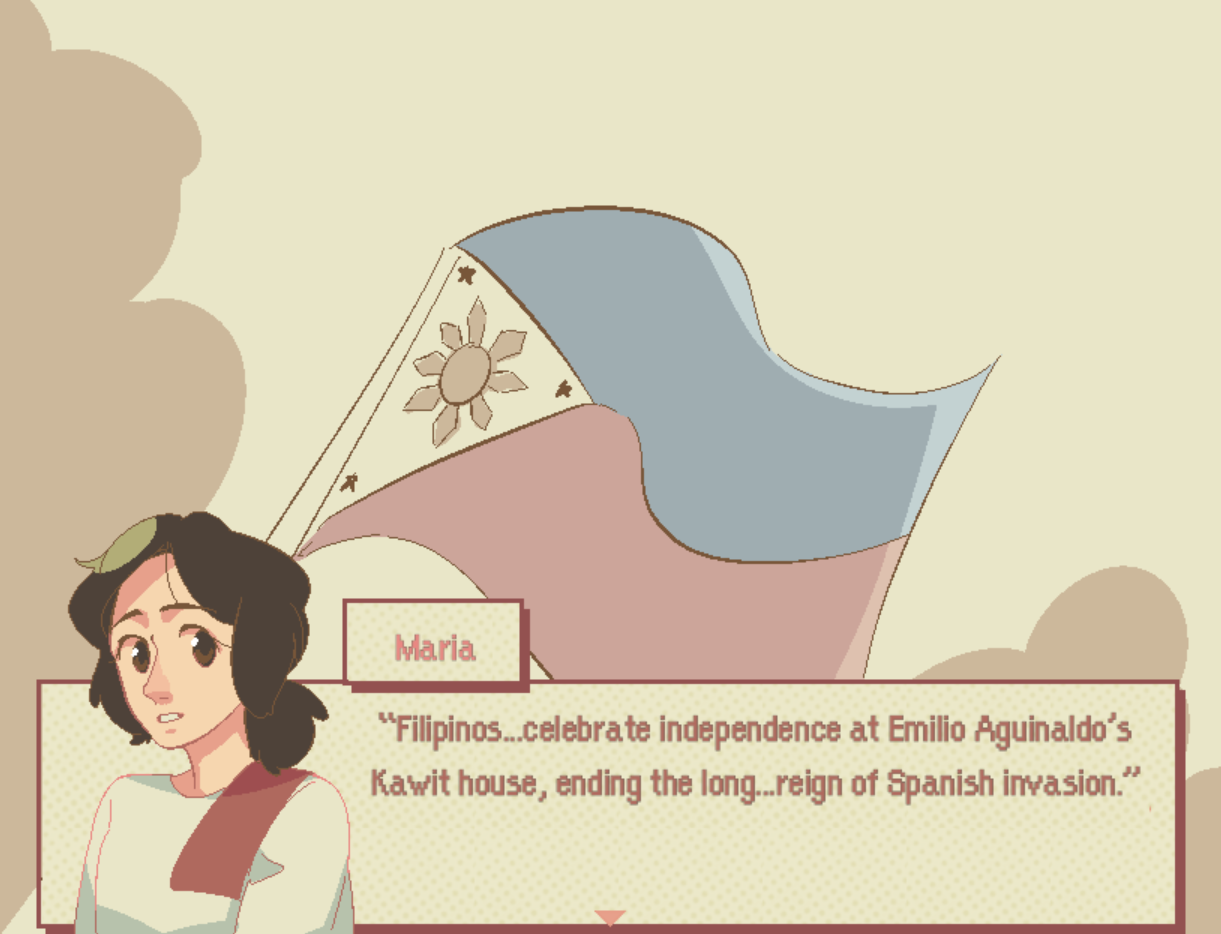 "A drawing of the Flag of the Philippines waves over a tan/yellow background, with a text box layered on top of it. A bust of a young woman with black hair and a white top rises into frame next to the text box. The text box reads, ""Maria: Filipinos...celebrate independence at Emilio Aguinaldo's Kawit house, ending the long...reign of Spanish invasion."""