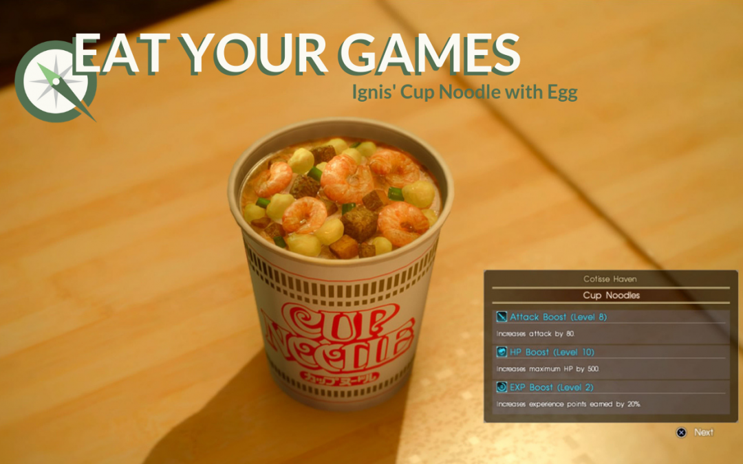 Eat Your Games: Final Fantasy XV's Cup Noodle With Egg