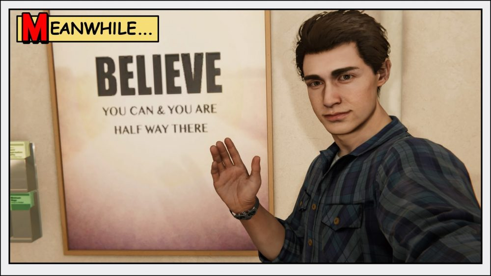 """Peter Parker stands in front of a sign saying """"Believe you can and you are halfway there."""""""