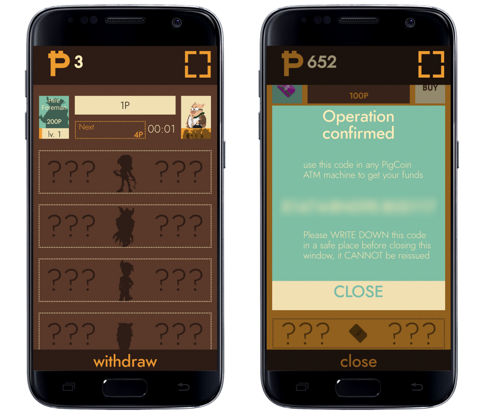 "Mobile representations of a clicker idle game. The screenshot on the left features a window that says: ""Operation confirmed. Use this code in any PigCoin ATM machine to get your funds."" A blurred code is underneath this text. Underneath the censored code continues the text: ""Please WRITE DOWN this code in a safe place before closing this window, it CANNOT be reissued."""