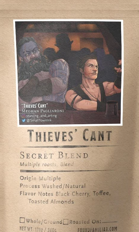 "A bag of coffee featuring a human rogue and orc rogue in a tavern. The coffee is called ""Thieves' Cant"" and contains a secret blend of coffee roasts."