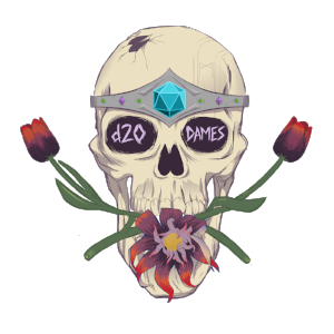 The d20 Dames logo by Jen Vaughn: a skull with two roses and a lilly coming out of its mouth, a jeweled headband, and the name of the podcast in the eye sockets. d20 Dames is one of the many awesome queer TTRPG podcasts around.