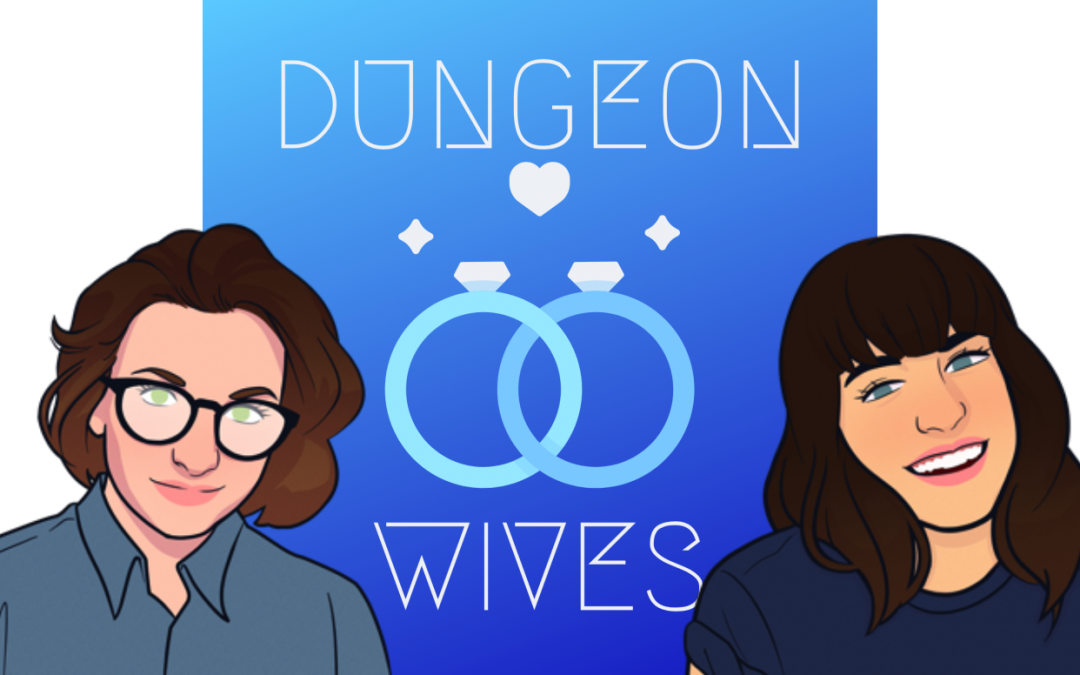 Greenlight This, You Cowards: Let's Go On Dungeon Dives with Dungeon Wives
