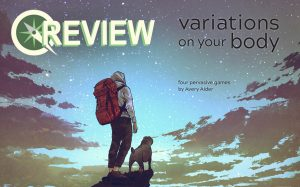 The cover image to Variations on Your Body. A figure in a white hoodie and dark pants stands on a rock, looking out at a blue-gray-green sky at twilight or dawn. They are wearing a big red backpack, and a pug stands to their right. Variations on Your Body, Avery Alder, Buried Without Ceremony, 2019.