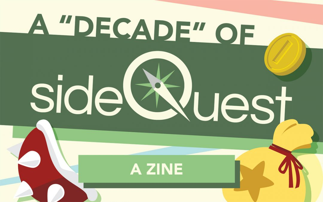 "The ""Decade"" of Sidequest zine text treatment (the yellow Sidequest logo over a dark green background) and some vector images of a spiky Koopa shell, a Mario coin, and a Bell bag."
