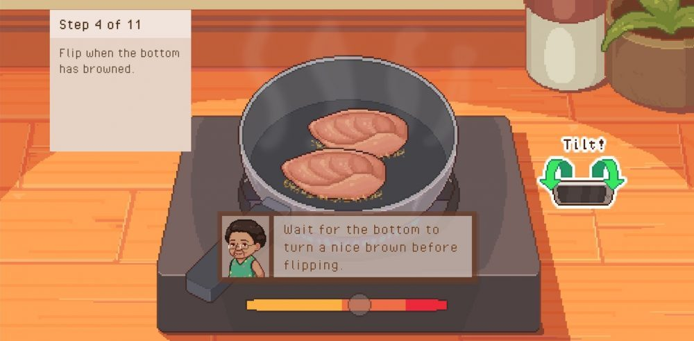 "A top-down view a two meat cutlets sizzling in a pan. An info box on the left reads, 'Step 4 of 11: Flip when the bottom has browned.' A textbox below the frying pan, with the portrait of an elderly woman reads, ""Wait for the bottom to turn a nice brown before flipping."" A little icon to the right says, ""Tilt!"""