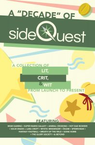 The cover of the Sidequest zine, stating that it is a collectino of lit, crit, and qit, and covering the topics the issue includes essays on.