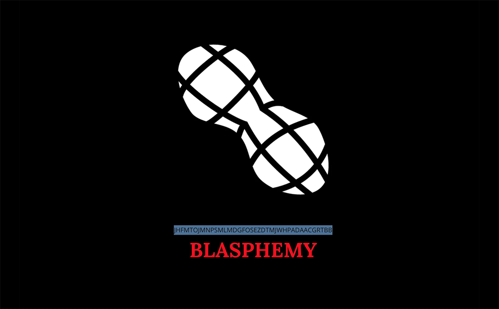 "A screenshot of the Peanut Blasphemy screen from Blaseball. A white peanut rotates on a black background. Red text reading ""BLASPHEMY"" in all caps sits below it. Between BLASPHEMY and the peanut, there are a series of letters, mostly consonants."