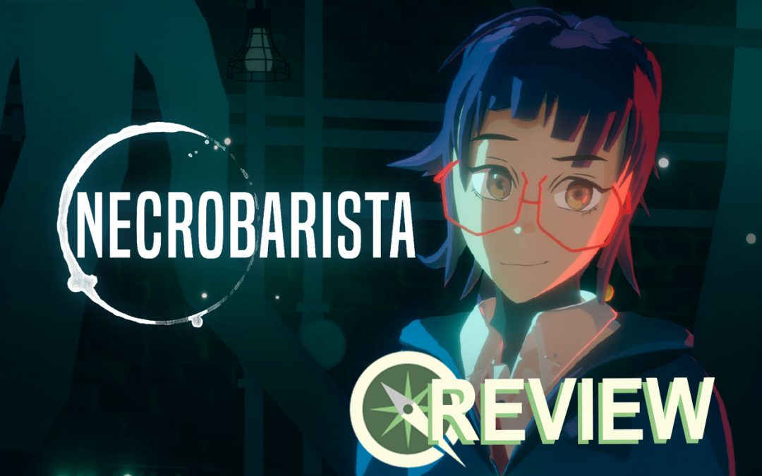 Review: Necrobarista is a Cool Concept with a Lukewarm Execution