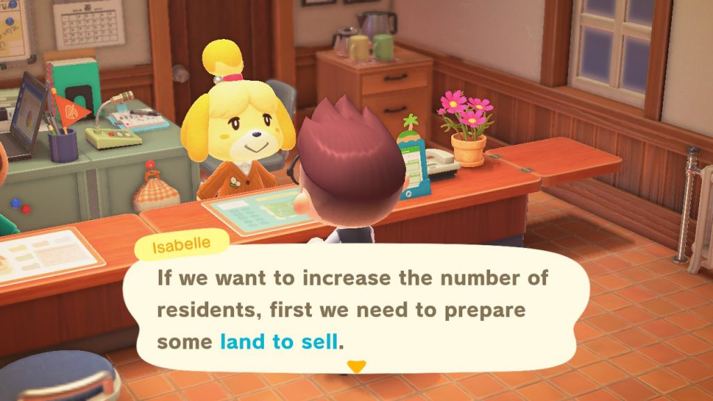 "A screenshot of Isabelle saying, ""If we want to increase the number of residents, first we need to prepare some land to sell."""