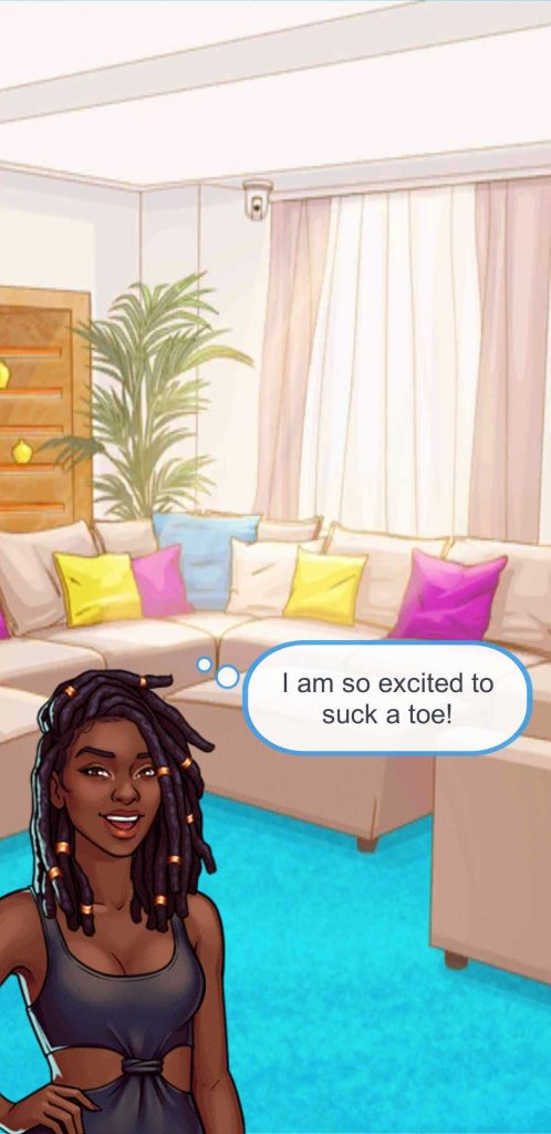 """A screenshot of Love Island: The Game showing the player character, a young Black woman with dreads, saying, """"I am so excited to suck a toe!"""""""