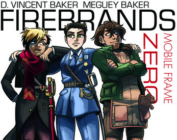 The cover to Mobile Frame Zero: Firebrands. Three characters in different military garb stand under the logo. The one in the middle is dressed in a blue uniform and has their arms wrapped around the shoulders of the other two; the one on the left is wearing a red scarf; the one on the right is wearing a green jacket and an apron. Mobile Frame Zero: Firebrands; Meguey Baker, Vincent Baker, Joshua A.C. Neuman; 2016