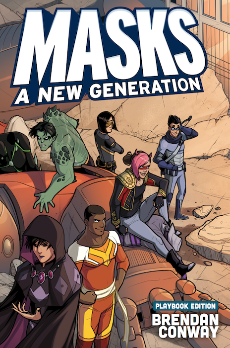 The cover to Masks: A New Generation. The cover is styled like a teen ensemble superhero comic, with various teens in superhero costumes, sitting or standing around a giant robot that they presumably just defeated. The teens are of diverse genders and skintones, running the gamut of superhero types. Masks: A New Generation, Brendan Conway, Magpie Games, 2016